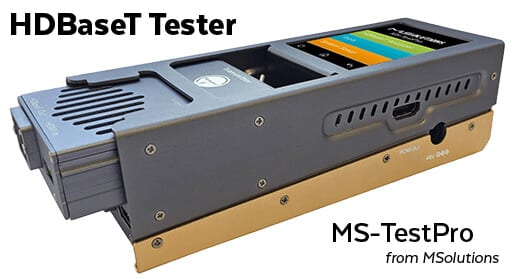 MS-TestPro from MSolutions, HDBaseT Tester
