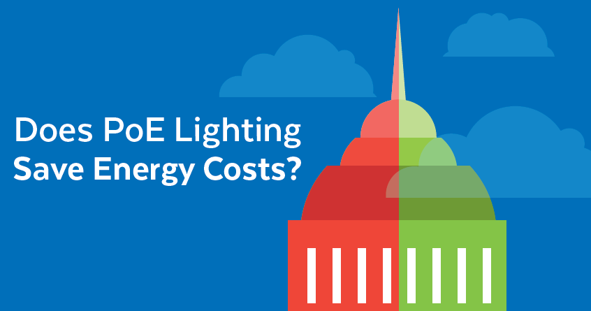 Does PoE Lighting Save Energy Costs?