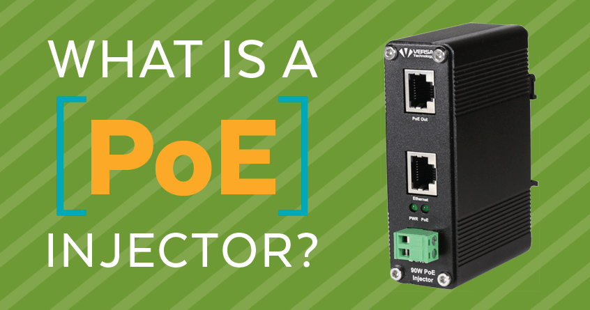 What Is A PoE Injector?